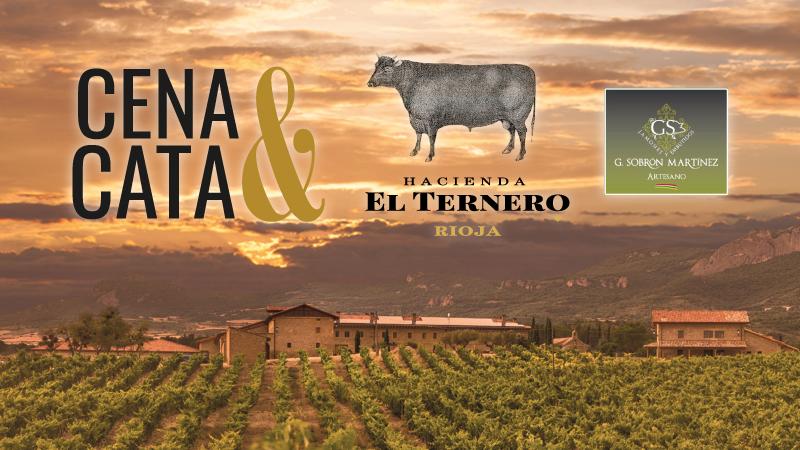 Cena&Cata con Hacienda El Ternero